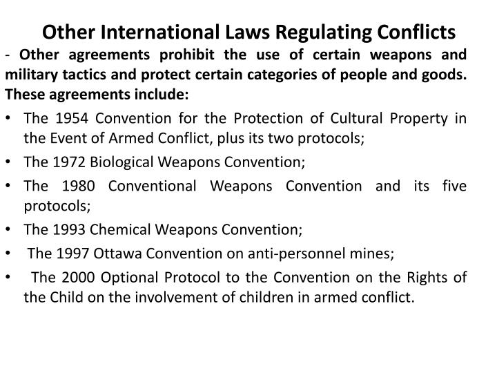 Other International Laws Regulating Conflicts