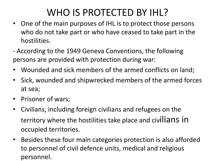 WHO IS PROTECTED BY IHL?