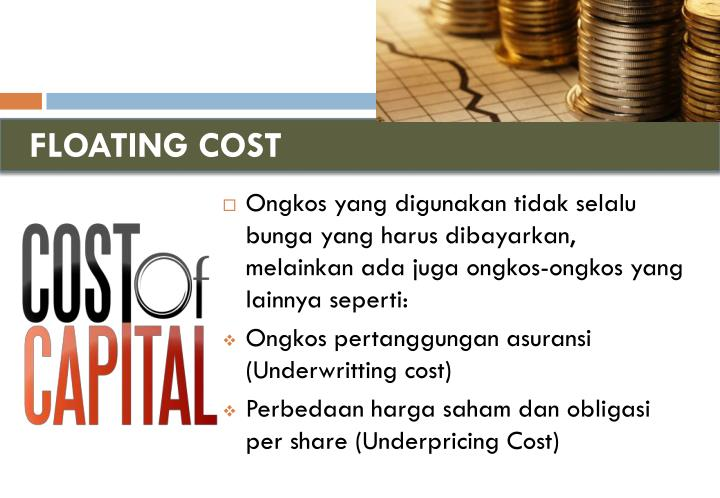 FLOATING COST