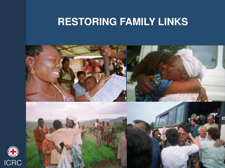 RESTORING FAMILY LINKS