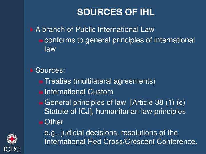 SOURCES OF IHL
