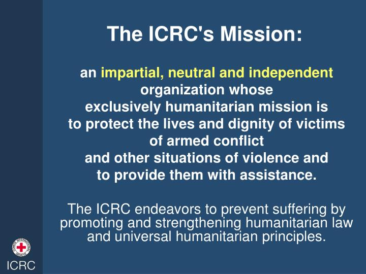 The ICRC's Mission: