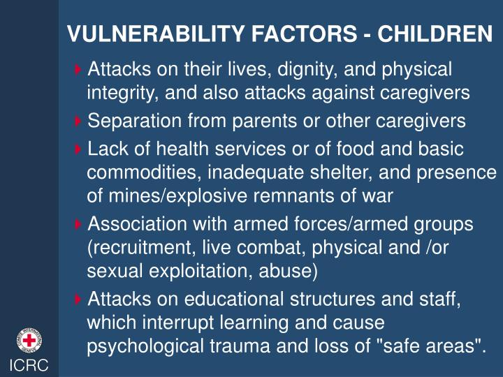 VULNERABILITY FACTORS - CHILDREN