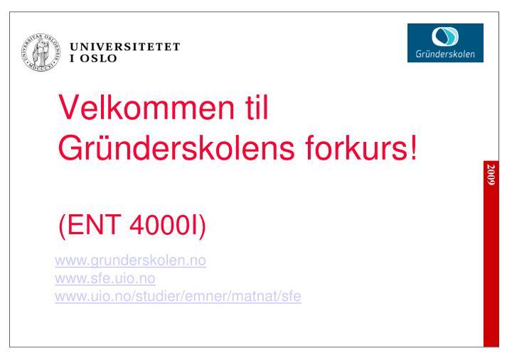 Velkommen til Gründerskolens forkurs!