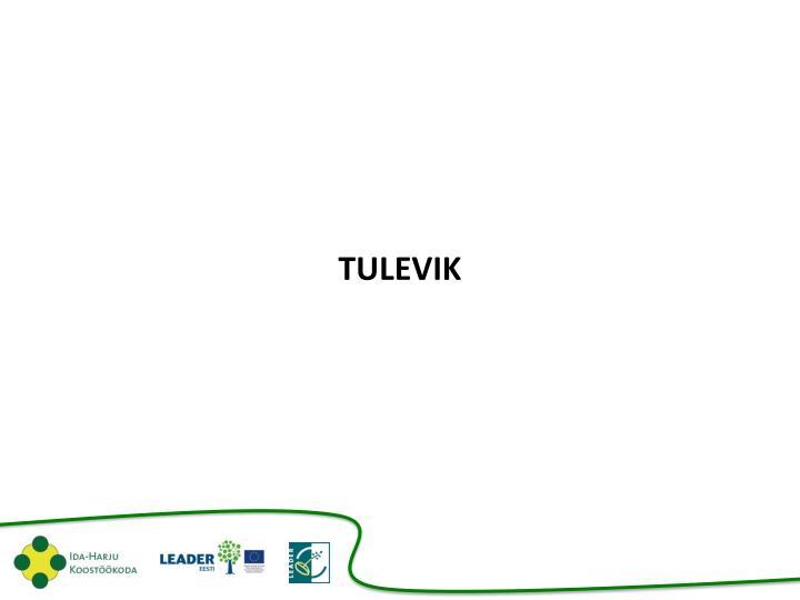 TULEVIK