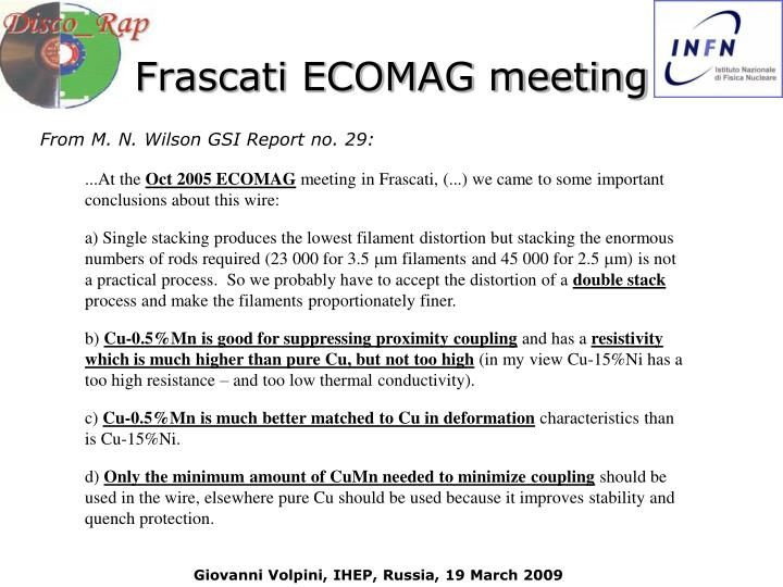 Frascati ECOMAG meeting