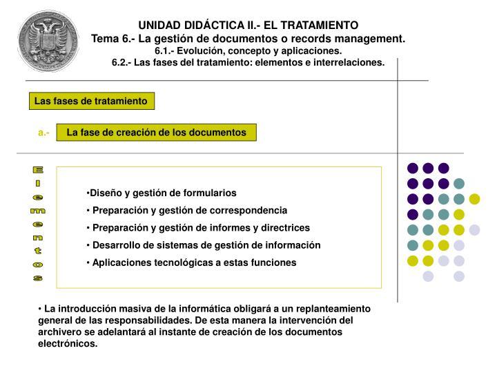 UNIDAD DIDÁCTICA II.- EL TRATAMIENTO