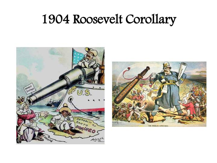 essay on roosevelt corollary Andrew jackson vs theodore roosevelt our seventh and twenty-sixth presidents, andrew jackson and theodore roosevelt are both recognized for.
