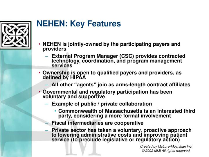 NEHEN: Key Features