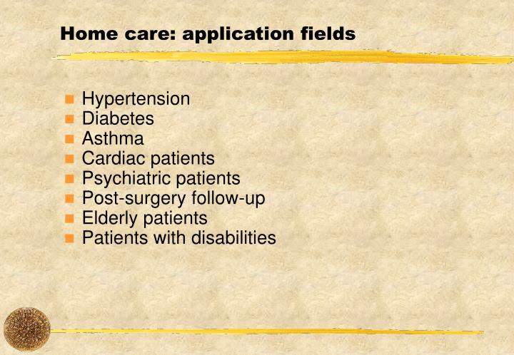 Home care: application fields