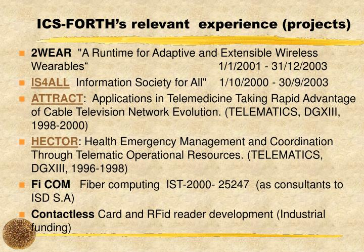 ICS-FORTH's relevant  experience (projects)