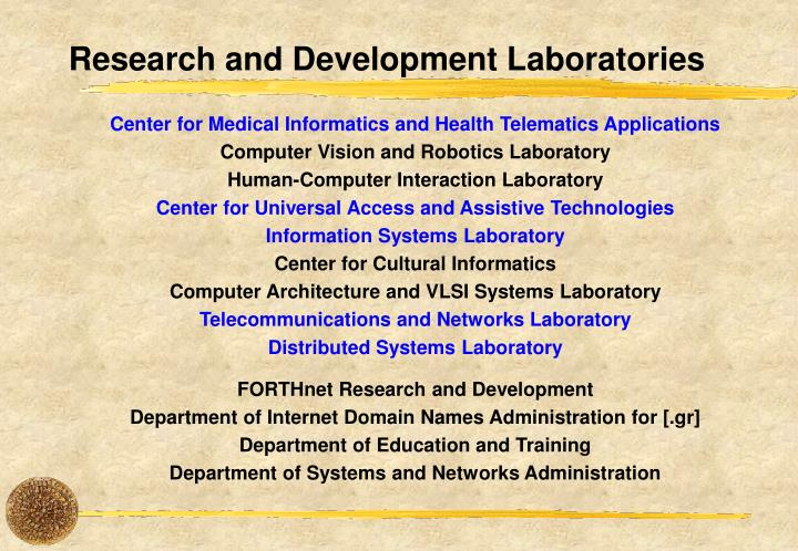 Research and development laboratories