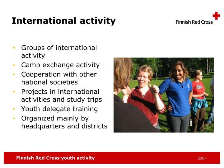 International activity