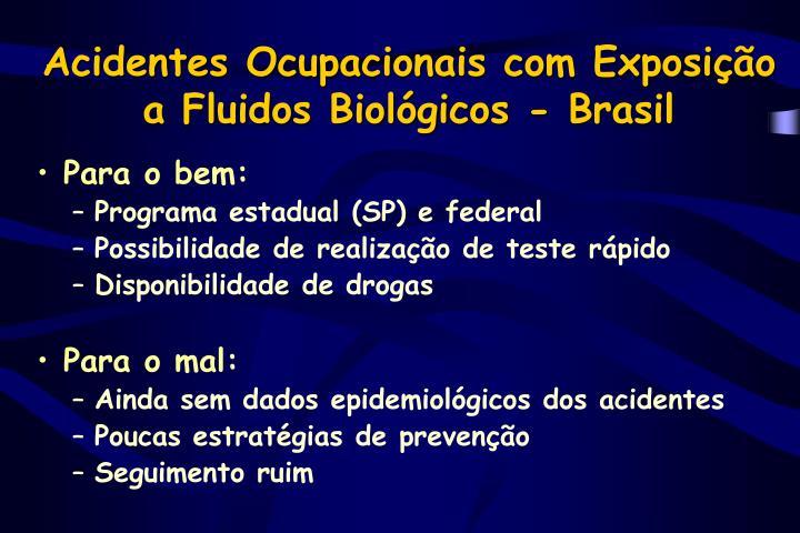 Acidentes Ocupacionais com Exposição a Fluidos Biológicos - Brasil