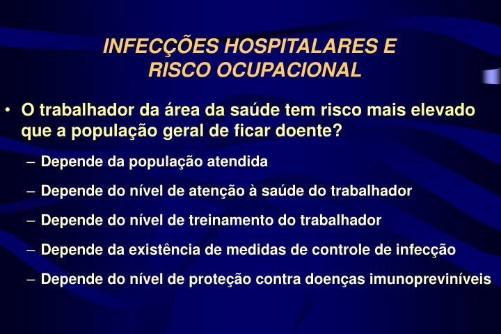 INFECÇÕES HOSPITALARES E