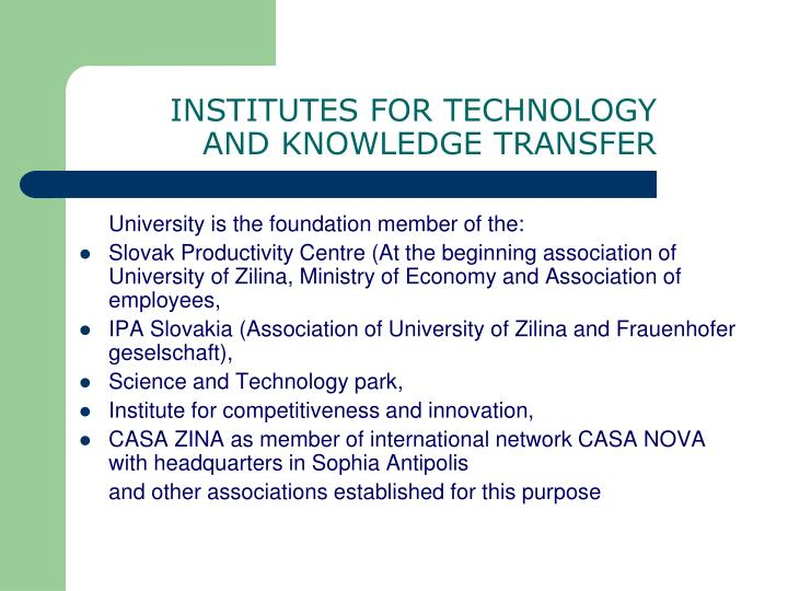 INSTITUTES FOR TECHNOLOGY