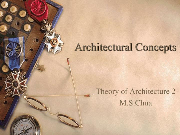 Architectural concepts