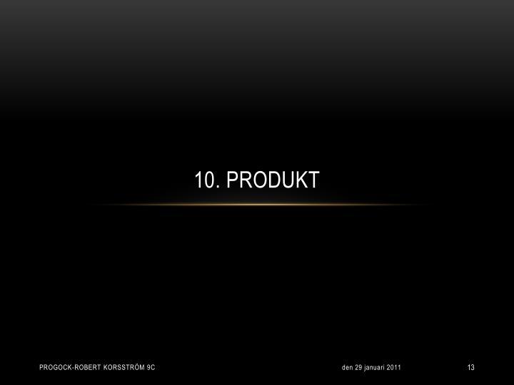 10. Produkt
