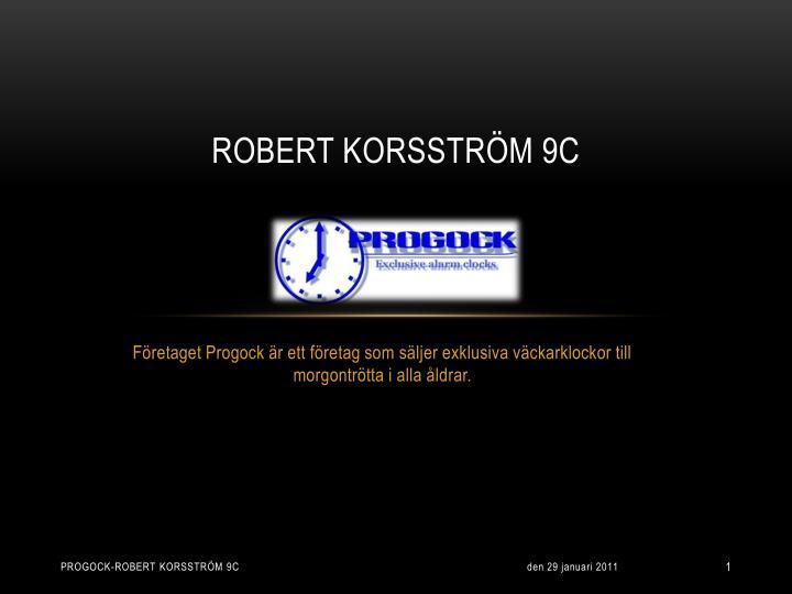 Robert Korsström 9c