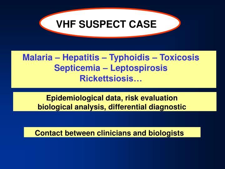 VHF SUSPECT CASE