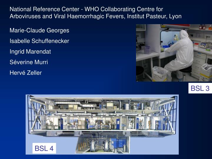 National Reference Center - WHO Collaborating Centre for
