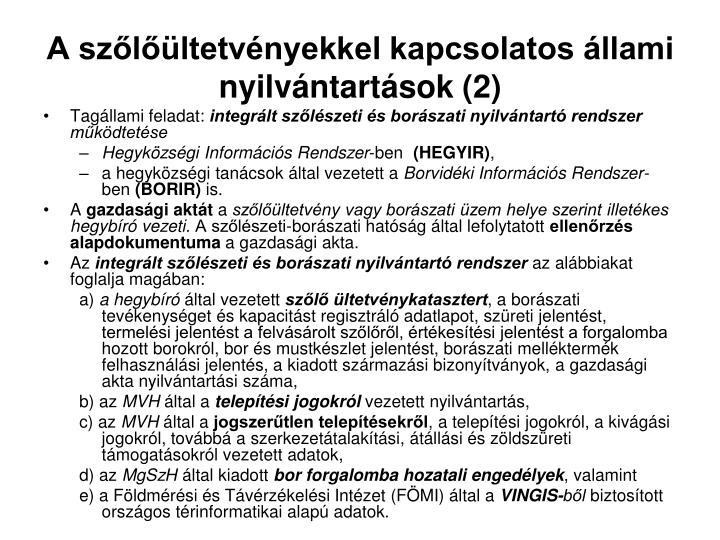 A szőlőültetvényekkel kapcsolatos állami nyilvántartások (2)