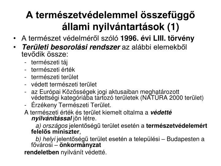 A természetvédelemmel összefüggő állami nyilvántartások (1)