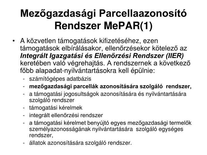 Mezőgazdasági Parcellaazonosító Rendszer MePAR(1)