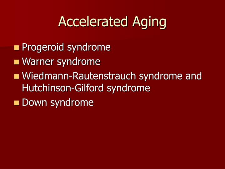 Accelerated Aging