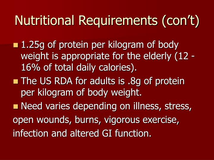 Nutritional Requirements (con't)
