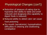 physiological changes con t