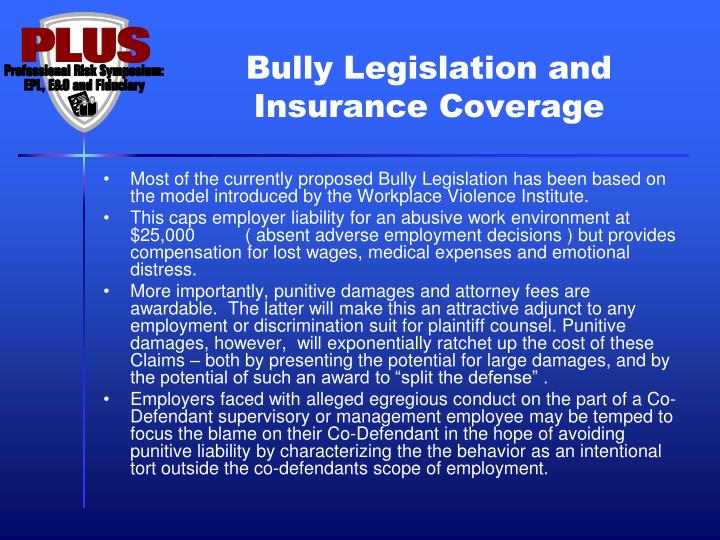 Bully Legislation and Insurance Coverage