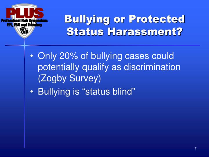 Bullying or Protected Status Harassment?