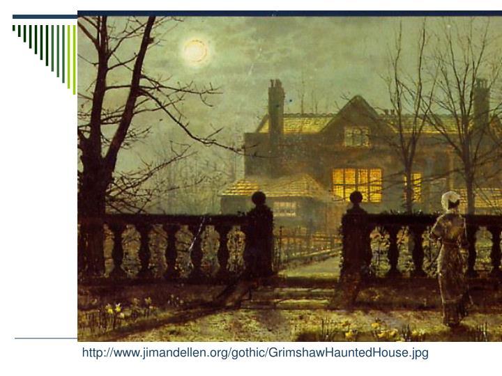 http://www.jimandellen.org/gothic/GrimshawHauntedHouse.jpg