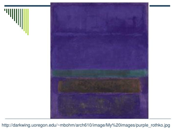http://darkwing.uoregon.edu/~mbohm/arch610/image/My%20images/purple_rothko.jpg