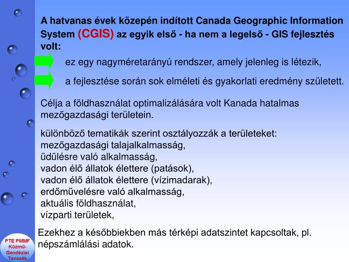 A hatvanas vek kzepn indtott Canada Geographic Information System