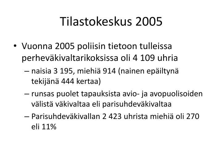 Tilastokeskus 2005