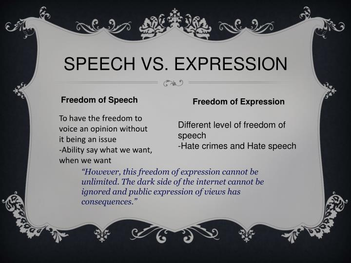 SPEECH VS. EXPRESSION