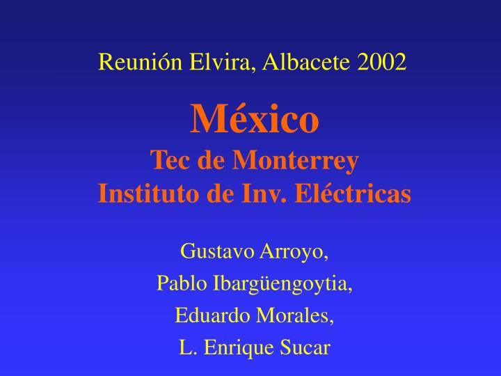 Reunión Elvira, Albacete 2002