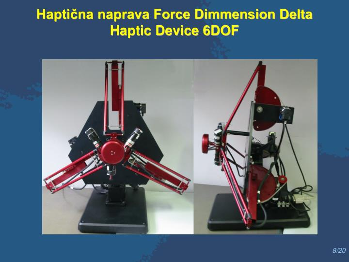 Haptična naprava Force Dimmension Delta Haptic Device 6DOF