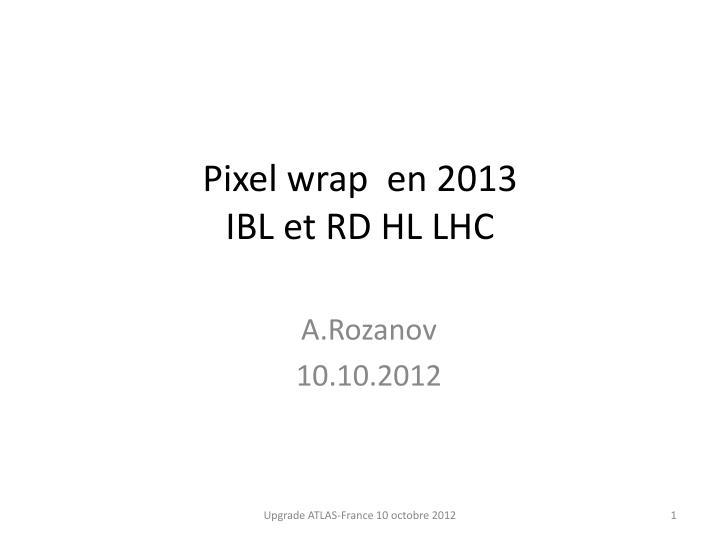 Pixel wrap  en 2013