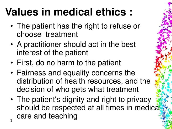 Values in medical ethics :