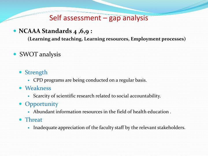 Self assessment – gap analysis