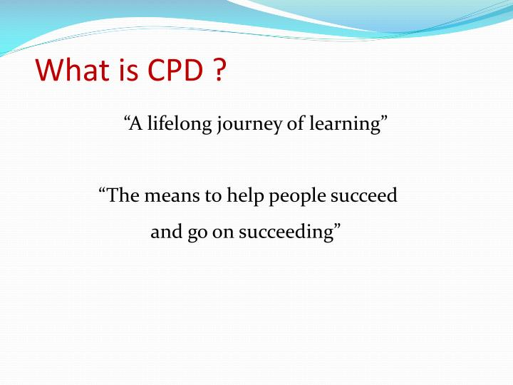 What is CPD ?