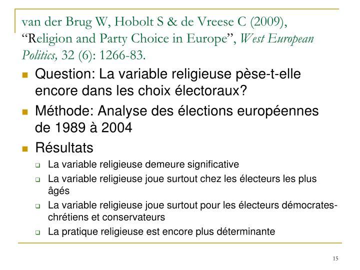 van der Brug W, Hobolt S & de Vreese C (2009),