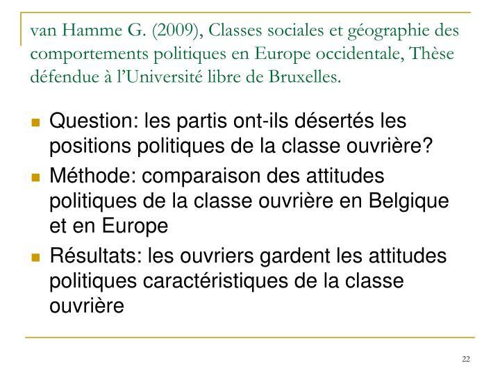 van Hamme G. (2009), Classes sociales et géographie des comportements politiques en Europe occidentale, Thèse défendue à l'Université libre de Bruxelles.