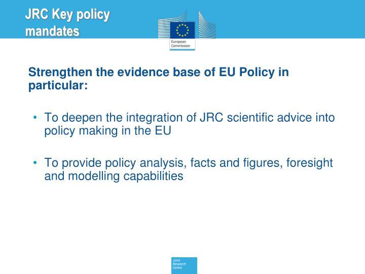 JRC Key policy mandates