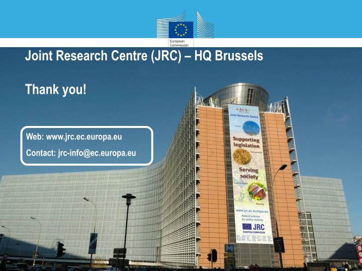 Joint Research Centre (JRC) – HQ Brussels