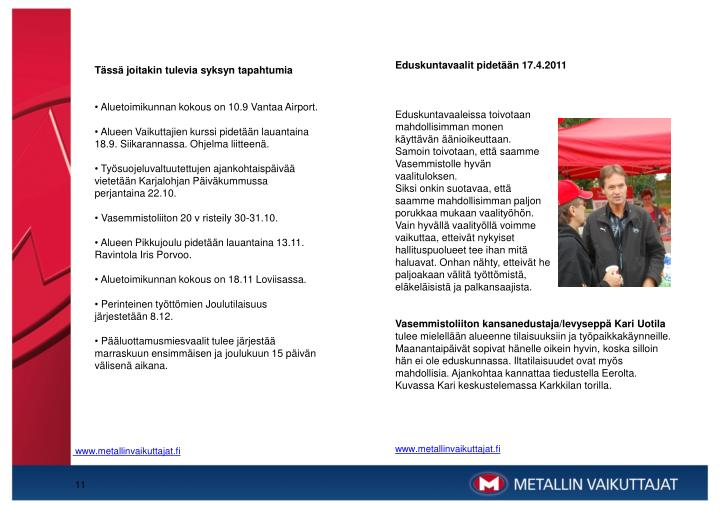 Eduskuntavaalit pidetään 17.4.2011