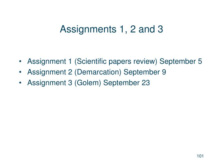 Assignments 1, 2 and 3
